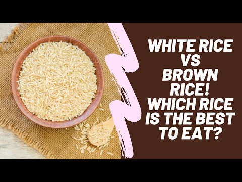 white-rice-vs-brown-rice-|-is-white-rice-good-for-your-health?-what-happens-when-you-eat-white-rice?