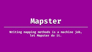 Introduction to Mapster