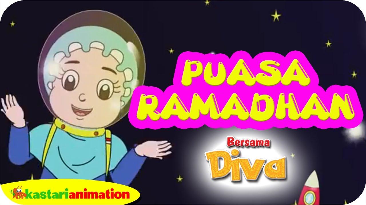 Puasa Ramadhan Bersama Diva Dan Lagu Anak Islami Kastari Animation