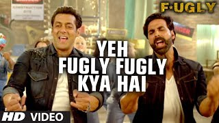 Fugly Fugly Kya Hai (Title Song) Video