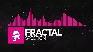 [Drumstep] - Fractal - Spection [Monstercat EP Release]