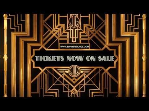 TUP TUP PALACE PRESENTS 'THE GREAT GATSBY NYE 2013'