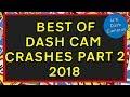 Best of Dashcam Crashes Part 2 2018 - U.K. Dash Cameras Special