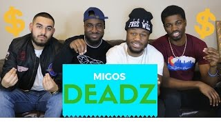 Migos-Deadz  Official Reaction