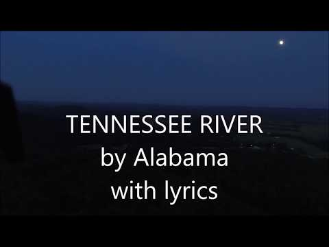 Alabama  - Tennessee River with Lyrics