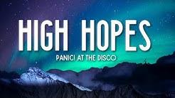 High Hopes - Panic! At The Disco (Lyrics) 🎵