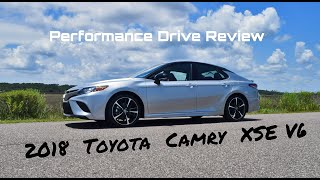 Performance Drive Review - 2018 Toyota Camry XSE V6