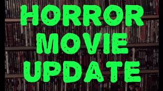 Horror Movie Update 2/20