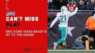 Eric Rowe Takes Brady's INT to the House!