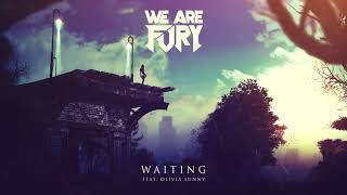 WE ARE FURY - Waiting (feat. Olivia Lunny)