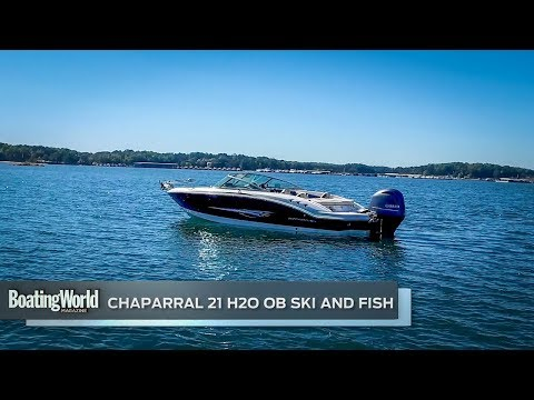 Chaparral 21 H2O OB Ski And Fish – Boat Test
