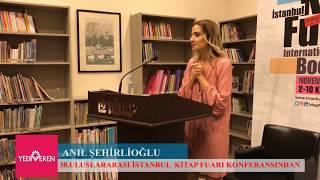 Anıl Şehirlioğlu'nun 38. Uluslararası İstanbul Kitap Fuarı Konferansından