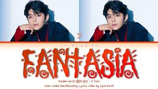 Golden Child (골든차일드) - 'Fantasia (Y Solo)' Lyrics (Color Coded_Han_Rom_Eng)