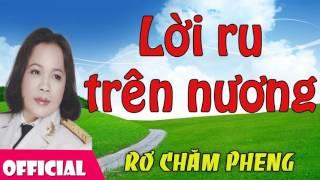 Lời Ru Trên Nương - Rơ Chăm Pheng [Official Audio]