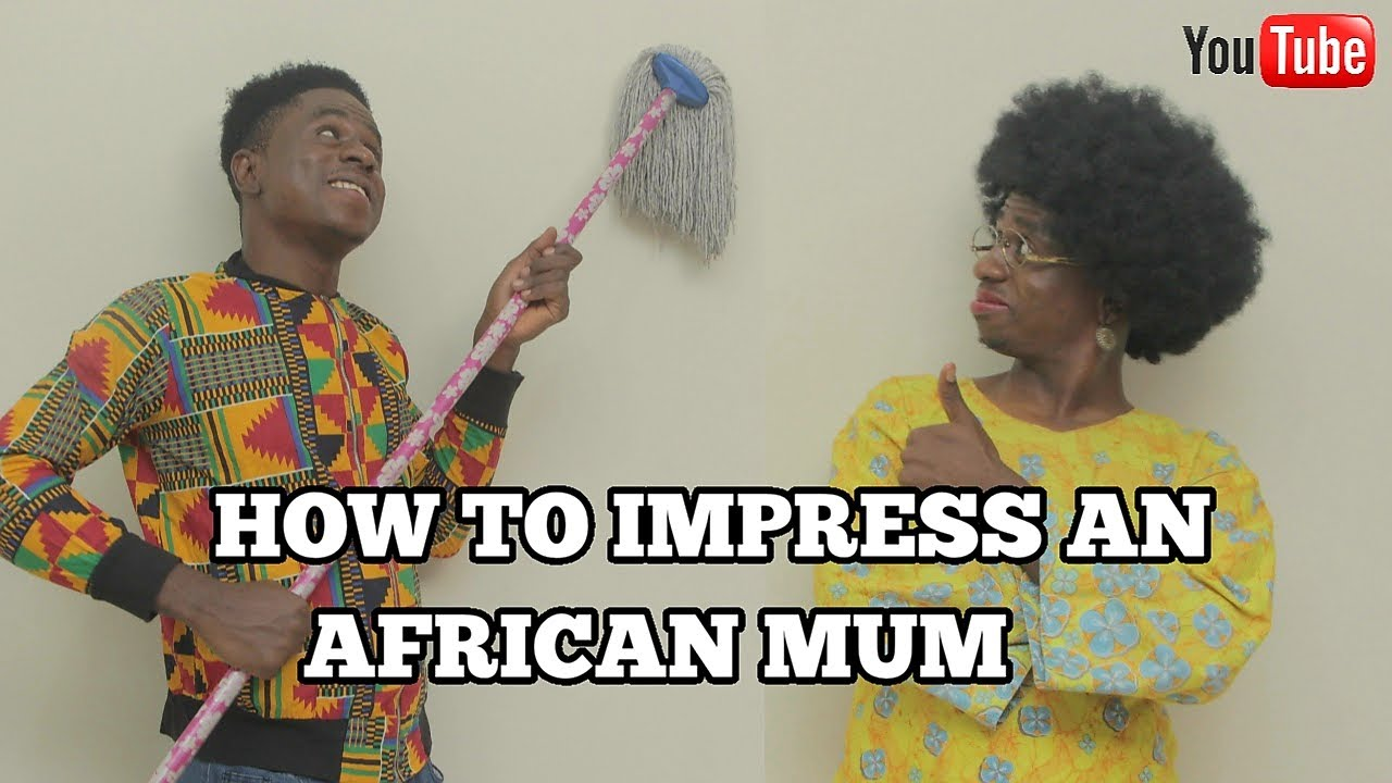 HOW TO IMPRESS AN AFRICAN MOTHER | Mc Shem Comedian