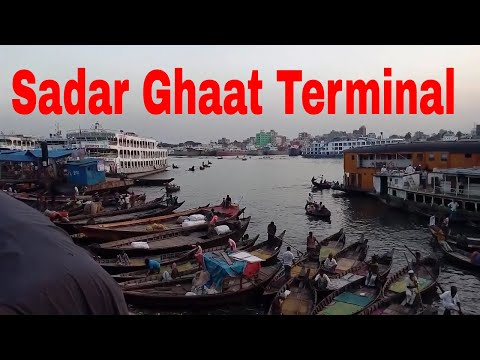 Old Dhaka port  Lifestyle | Amazing Sadar Ghaat Launch Terminal  Bangladesh |