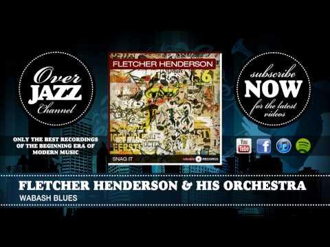 Fletcher Henderson & His Orchestra - Wabash Blues (1927)