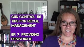 Gun Control 101 - Tips for Recoil Management (Ep. 7): Resistance Points in the Grip