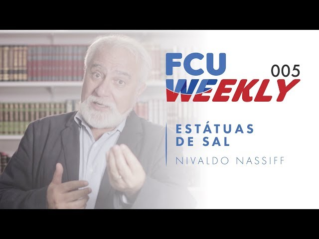 Estátuas de Sal (ft. Nivaldo Nassiff) [ FCU Weekly Ep. 005]
