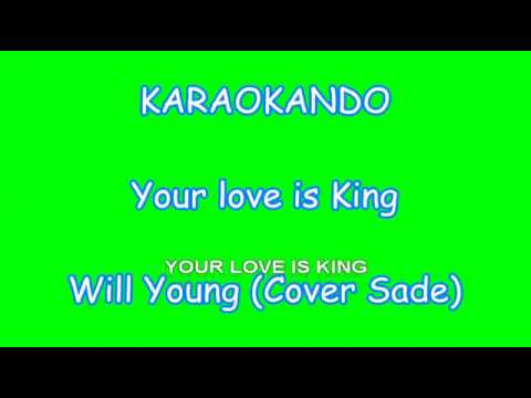 Karaoke Internazionale  Your Love is King  Will Young   Sade  Lyrics