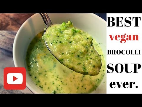 Best Vegan Broccoli Soup