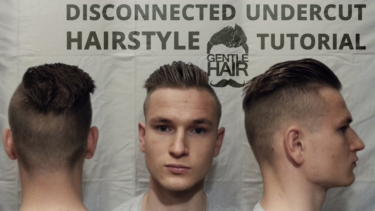 Classy Disconnected Undercut Styling Men S Hairstyling Tutorial