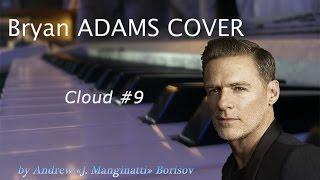 Cloud #9 (Number Nine) [Bryan Adams cover]