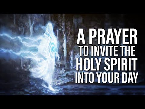 Begin Your Day With This Prayer And Invite The Holy Spirit | Listen Every Day - Morning Inspiration