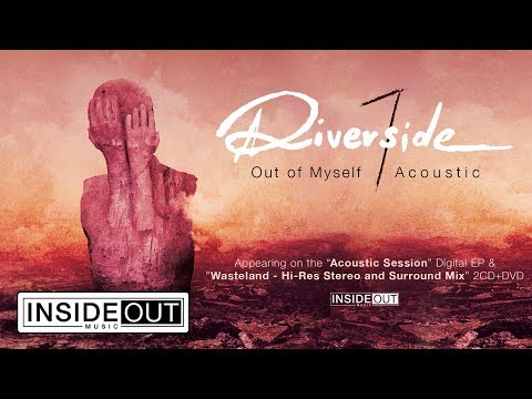 RIVERSIDE - Out Of Myself - Acoustic (Album Track)