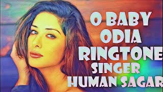 About this video : new odia ringtone o baby singer human sagar. ringtone, song, video, download, ringtone...