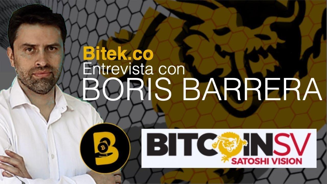 Por qué Elegir a Bitcoin SV | ¿Quién es Satoshi? - Entrevista con Boris de Bitek.co