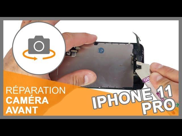 Réparation Caméra avant iPhone 11 Pro