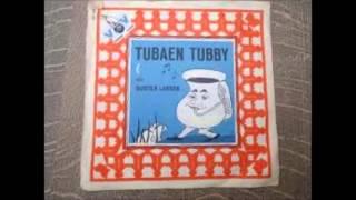 Tubaen Tubby --- Fortalt Af Buster Larsen.