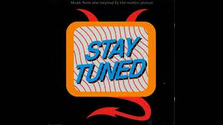 Stay Tuned (1992): Music From And Inspire By the Motion Picture (Full Soundtrack)