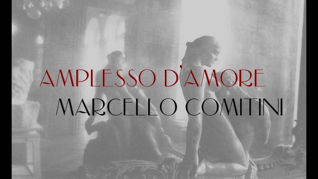 MARCELLO COMITINI - AMPLESSO D'AMORE