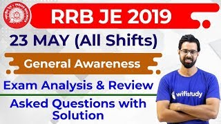 RRB JE 2019 (23 May 2019, All Shifts) GA | JE CBT 1 Exam Analysis & Asked Questions