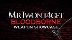 Bloodborne Weapon Showcase: Boom Hammer