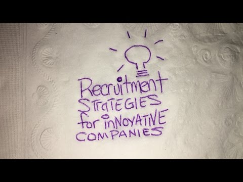 Recruitment Strategies for Innovative Companies