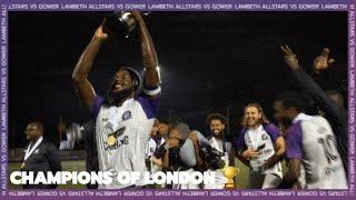 THROWBACK THURSDAY   LAMBETH ALLSTARS VS GOWER   LONDON CUP FINAL 19/20