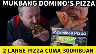 MUKBANG DOMINO'S PIZZA FRANCE - 2 PIZZA LARGE SIZE CUMA 300RIBUAN