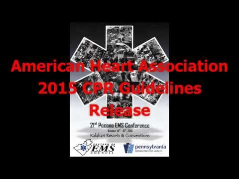 American Heart Association 2015 CPR Guidelines Release