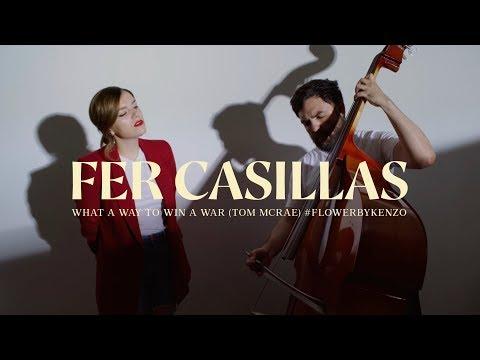 Fer Casillas - What A Way To Win A War (Tom McRae) #FLOWERbyKENZO