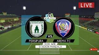 Link Live Streaming PERSIPURA VS AREMA FC