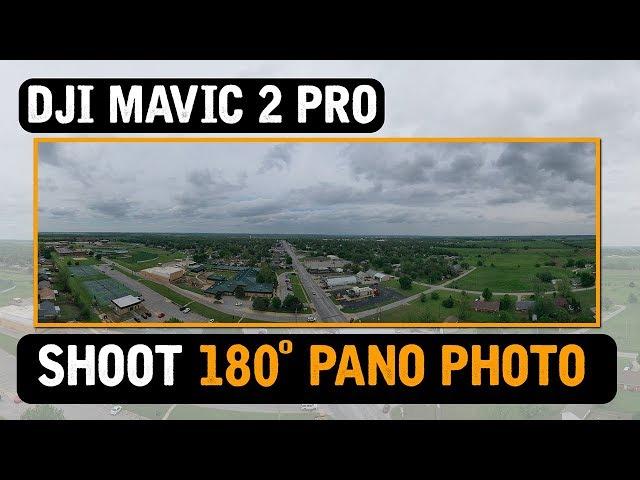 DJI Mavic 2 Pro / 180 Degree PANO PHOTO! (Tutorial)