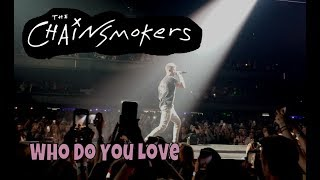 The Chainsmokers - Who Do You Love StewarTV