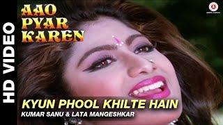 Kyun phool khilte hain - Aao Pyaar Karen | Kumar Sanu & Lata Mangeshkar | Saif Ali Khan