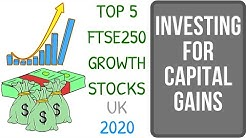 TOP 5 FTSE250 GROWTH STOCKS UK 2020! | How To Invest For Capital Gains