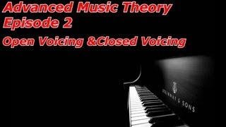 Advanced Music Theory for Trance/EDM Episode 2: Open Voicing & Closed Voicing BIG BREAKDOWNS