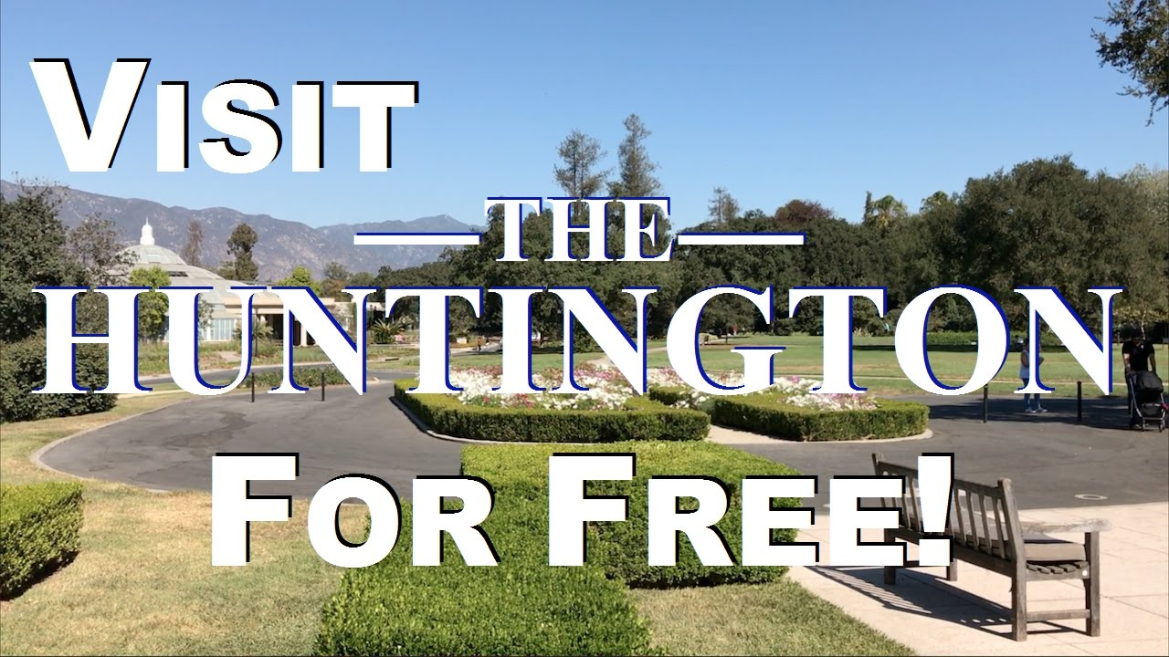 Visit The Huntington Museum Gardens For Free Youtube