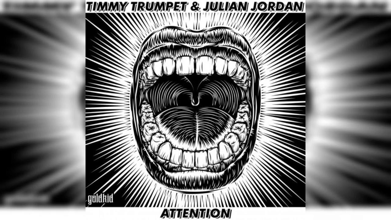 Julian Jordan & Timmy Trumpet  'Attention' ile ilgili görsel sonucu